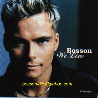 Bosson's 1st US Release...We Live