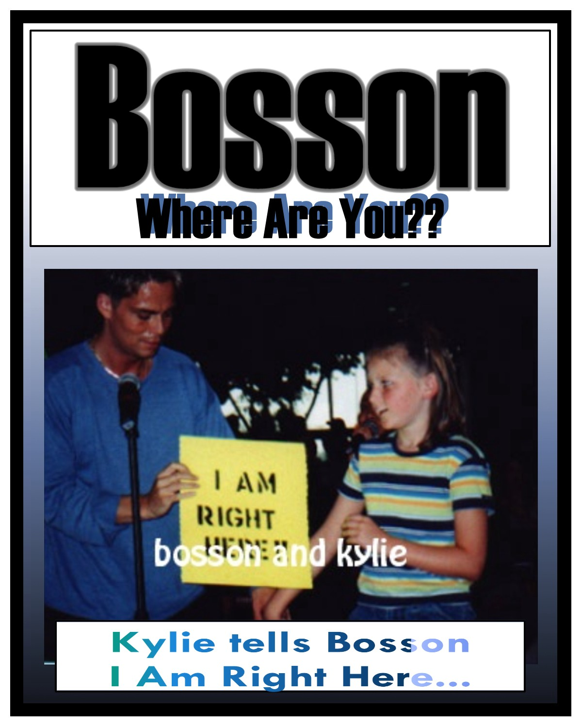 Ky lets Bosson know, she's right here...=)